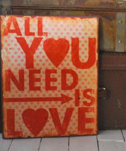 PLÅTSKYLT - All you need is Love